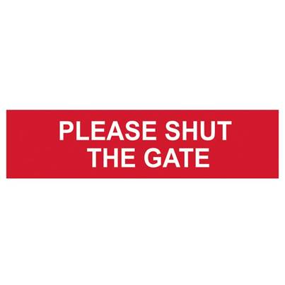 Scan Please Shut The Gate - PVC 200 x 50mm
